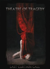 Theatre Of Tragedy - Last Curtain Call  (Dvd + Live Cd)