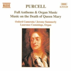Purcell, Henry - Full Anthems & Organ Music