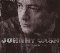 Cash Johnny - Love, God, Murder, Life