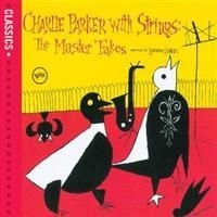Parker Charlie - Charlie Parker With Strings