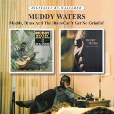 Waters Muddy - Muddy, Brass And The Blues/Can't Ge