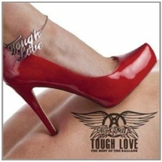 Aerosmith - Tough Love - Bebst Of Ballads
