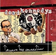 Dead Kennedys - Milking The Sacred Cow - Very Best
