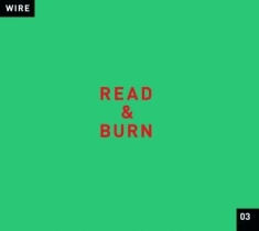 Wire - Read & Burn 03