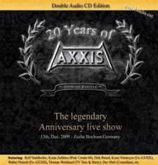 Axxis - Legendary Anniversary Live Show (2