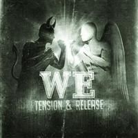 We - Tention & Rerelease