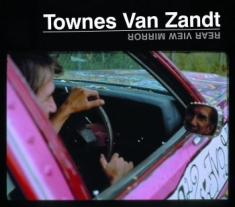 Van Zandt Townes - Rear View Mirror