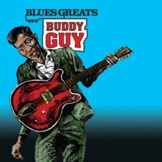 Buddy Guy - Blues Greats