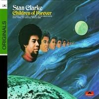 Clarke Stanley - Children Of Forever - Digipak