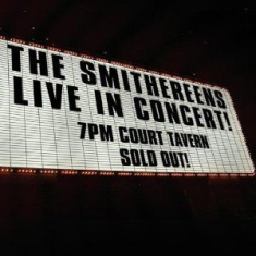 Smithereens - Live In Concert