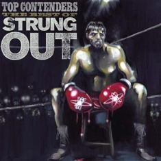Strung Out - Top Contenders - The Best Of