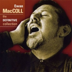Maccoll Ewan - Definitive Collection