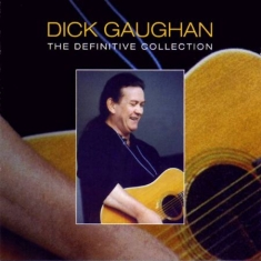 Gaughan Dick - Definitive Collection