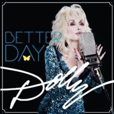 Dolly Parton - Better days