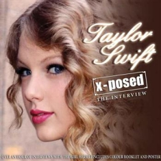 Taylor Swift - X-Posed Interview Sessions The