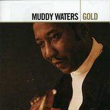 Waters Muddy - Gold