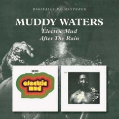 Waters Muddy - Electric Mud/After The Rain