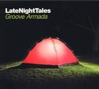 Groove Armada - Late Night Tales