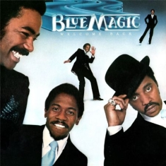 Blue Magic - Welcome Back (Remastered)