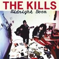 Kills The - Midnight Boom
