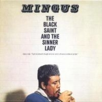 Mingus Charles - Black Saint & The Sinner Lady