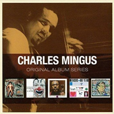 Charles Mingus - Original Album Series