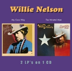 Nelson Willie - My Own Way/Minstrel Man
