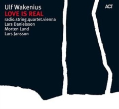 Wakenius Ulf - Love Is Real