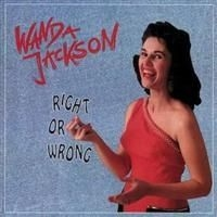 Wanda Jackson - Right Or Wrong (4Cd+Bok)