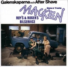 Galenskaparna/after Shave - Macken