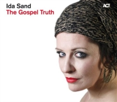 Sand Ida - The Gospel Truth