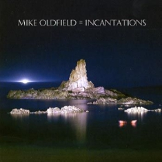 Oldfield Mike - Incantations