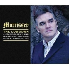 Morrissey - Lowdown The (Biography + Interview)