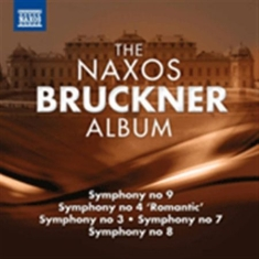Bruckner - The Naxos Bruckner Album