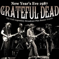 Grateful Dead - New Years Eve 1987