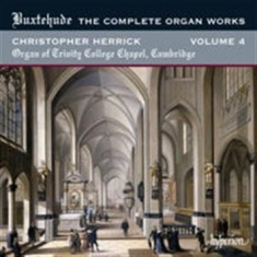 Buxtehude - Complete Organ Works Vol 4