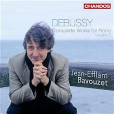 Debussy - Complete Works For Piano Vol 3