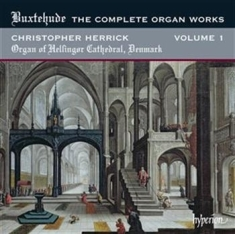 Buxtehude - The Complete Organ Works Vol 1