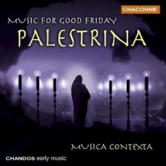 Palestrina - Music For Good Friday