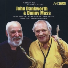 """Dankworth John Moss Danny"" - About 42 Years Later"