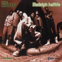 The Roots - Illadelp Halflife