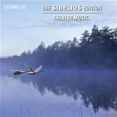 Sibelius - Edition Vol 5, Theatre Music