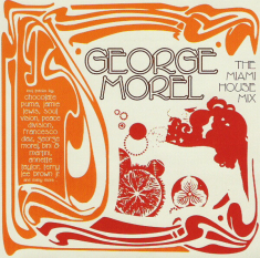 MOREL GEORGE - Miami House Mix