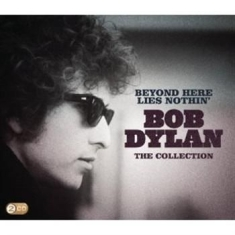Dylan Bob - Beyond Here Lies Nothin'