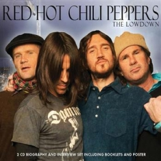 Red Hot Chili Peppers - Lowdown The (Biography + Interview)