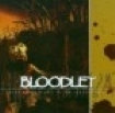 Bloodlet - Three Humid Nights In The Cypress T