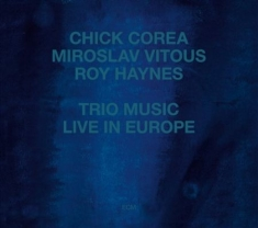 Corea, Chick - Trio Music, Live In Europe
