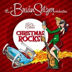 Brian Setzer Orchestra , The - Christmas Rocks/Best Of