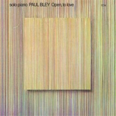 Bley, Paul - Open, To Love