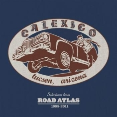 Calexico - Selections From Road Atlas 1998-201